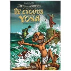 Reis van de vaders De exodus van Yona 03 HC Opschudding
