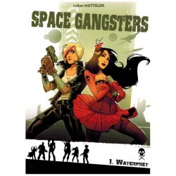 Space gangsters 01 Waterpret