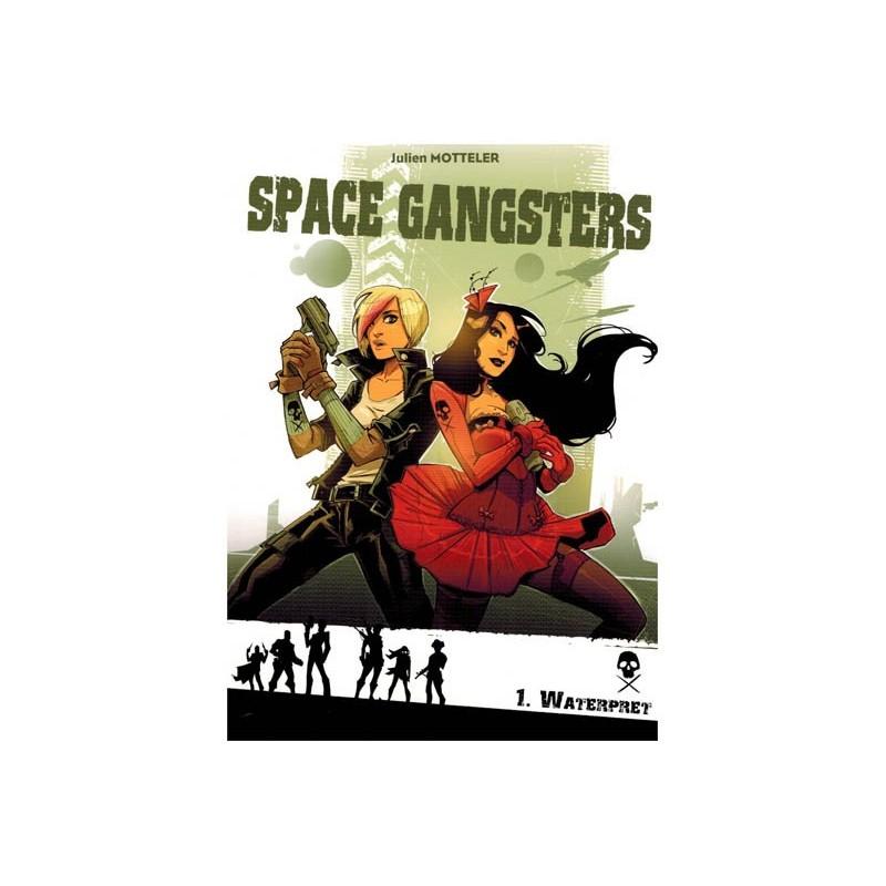 Space gangsters 01 Waterpret