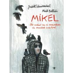 Vanistendael strips HC Mikel Het verhaal van de snoepverkoper die veranderde in een hond