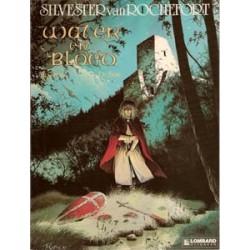 Silvester van Rochefort 01 Water en Bloed 1e druk 1990
