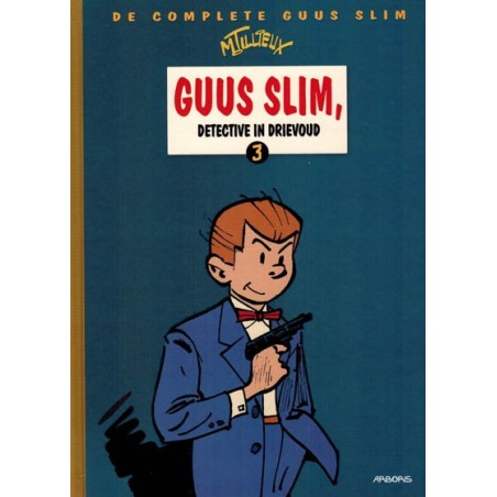 Guus Slim  integraal 03 HC Detective in drievoud