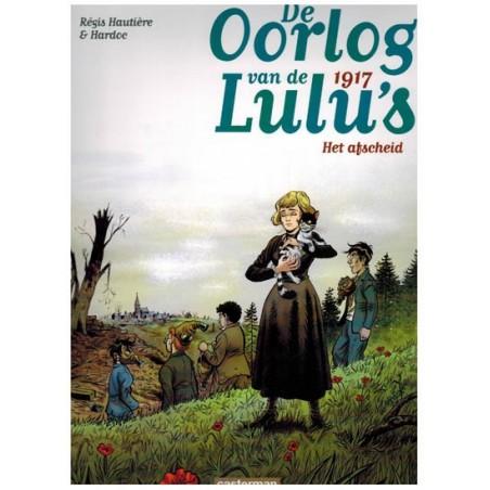 Oorlog van de Lulu's 04 1917: Het afscheid
