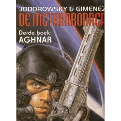 Metabaronnen 03 Aghnar 1e druk 1997
