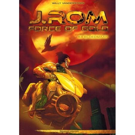 Suske & Wiske   J.Rom Force of gold 04 Bloedmaan (naar Willy Vandersteens Jerom)
