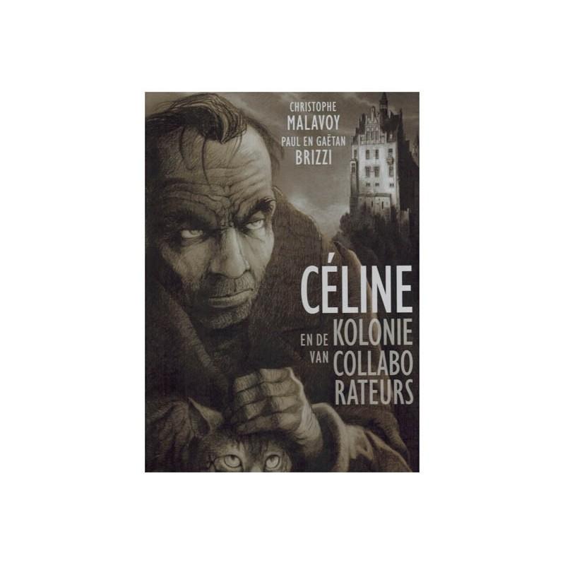Celine en de kolonie van collaborateurs HC (Louis-Ferdinand Celine)