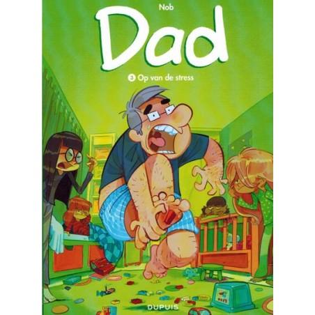 Dad 03 Op van de stress