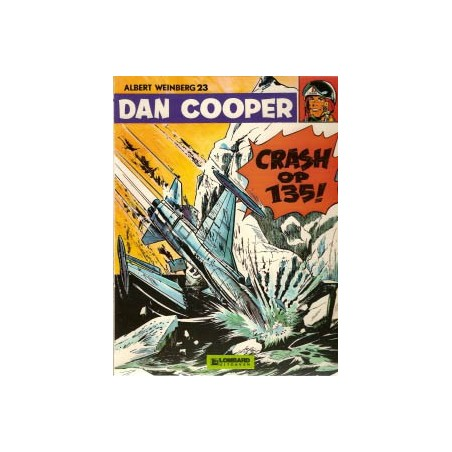 Dan Cooper  23 Crash op 135!