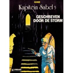 Kapitein Sabel 05 Geschreven door de storm 1e druk 1986
