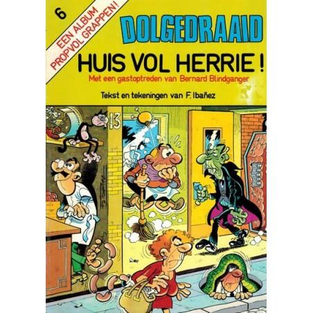 Dolgedraaid 06 Huis vol herrie! 1e druk 1983