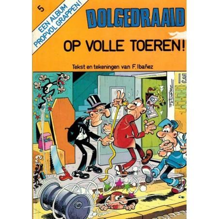 Dolgedraaid 05 Op volle toeren! 1e druk 1982