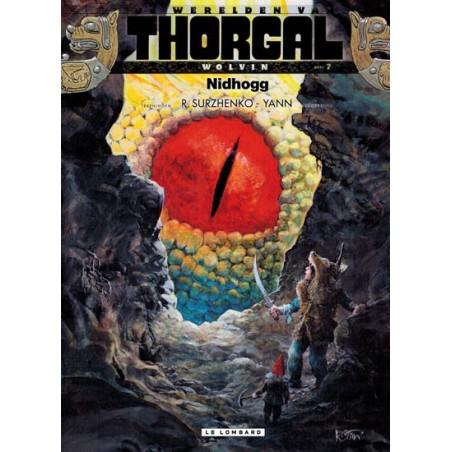 Thorgal Werelden Wolvin HC 07 Nidhogg 1e druk 2017