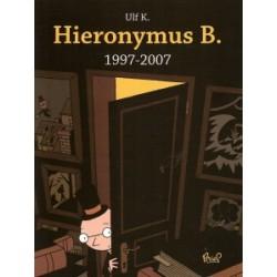 Hieronymus B. 1997-2007 HC
