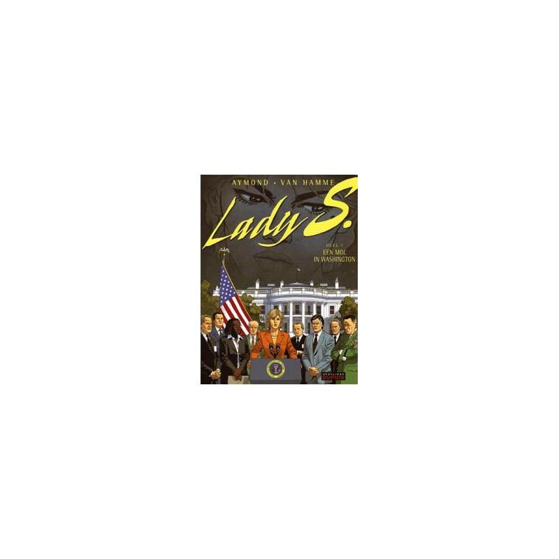 Lady S. 05 Een mol in Washington 1e druk 2009