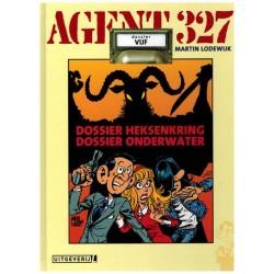 Agent 327  HC 05 Dossier Heksenkring & Dossier Onderwater