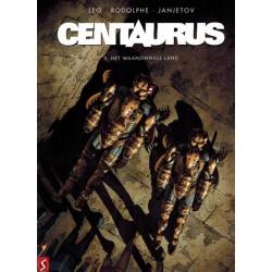 Centaurus 03 Het waanzinnige land