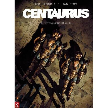 Centaurus HC 03 Het waanzinnige land