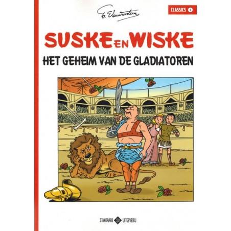 Suske & Wiske   classic 01 Het geheim van de gladiatoren