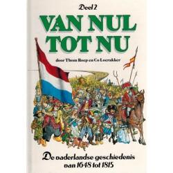 Van nul tot nu HC 02 De Vaderlandse geschiedenis van 1648 tot 1815 herdruk