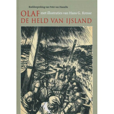Kresse  illustraties HC Olaf de held van Ijsland (Peter van Hasselts)