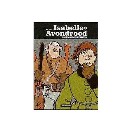Isabelle Avondrood HC 07 Allemaal monsters! herdruk