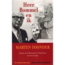 Toonder Complete proza 01 Heer Bommel en ik Essays over Bommel & Tom Poes en over strips