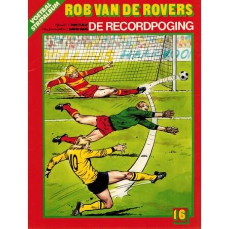 Rob van de Rovers 16 De recordpoging 1e druk 1987