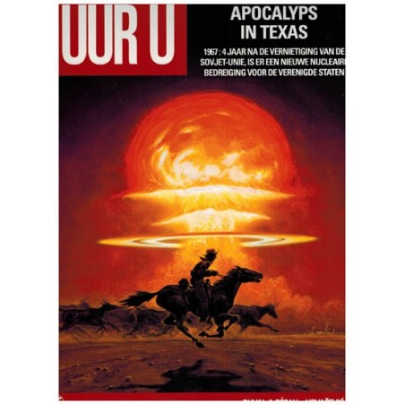 Uur U   03 Apocalyps in Texas 1967
