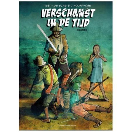 Verschanst in de tijd 01 1581 De slag bij Noordhorn