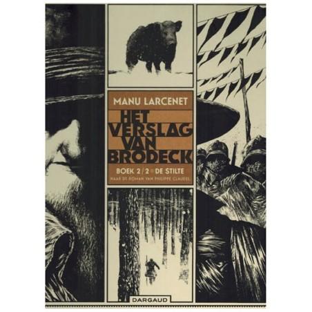 Larcenet strips HC Het verslag van Brodeck 02 De stilte (naar Philippe Claudel)