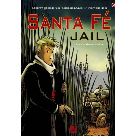 Mortensens mondiale mysteries 02 Santa Fe jail