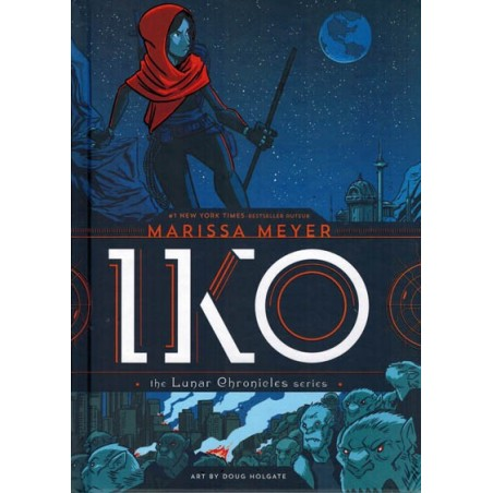 Meyer strips HC Iko The lunar chronicles series