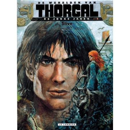 Thorgal  Werelden Jonge jaren 05 Slive