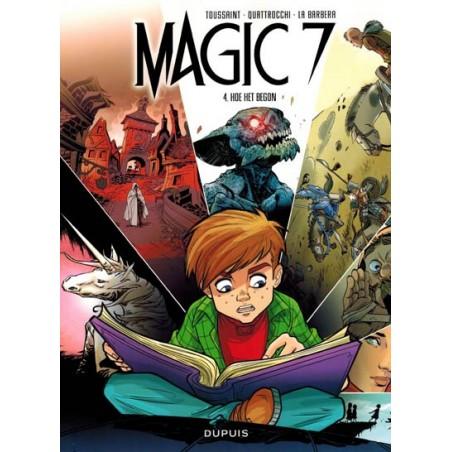 Magic 7 04 Hoe het begon