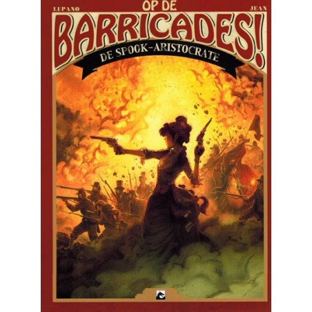 Op de barricades! 02 De spook-aristocratie