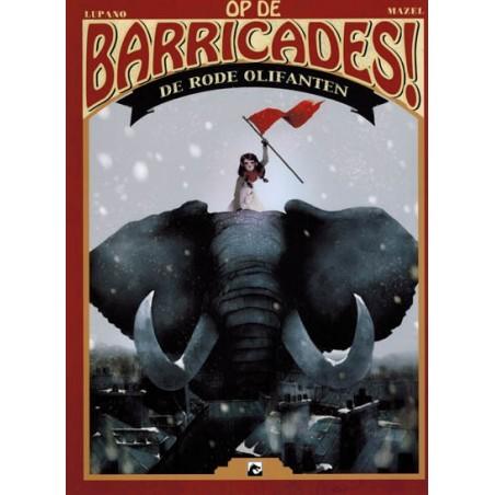 Op de barricades! 01 De rode olifanten