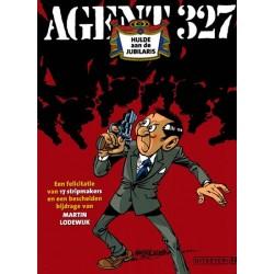 Agent 327  Hulde aan de jubilaris Een felicitatie van 17 stripmakers...