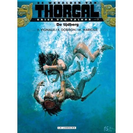 Thorgal Werelden Kriss van Valnor HC 07 De tijdberg 1e druk 2017