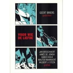 Voor wie de liefde Gedichten van Geert Bries door striptekenaars verstript