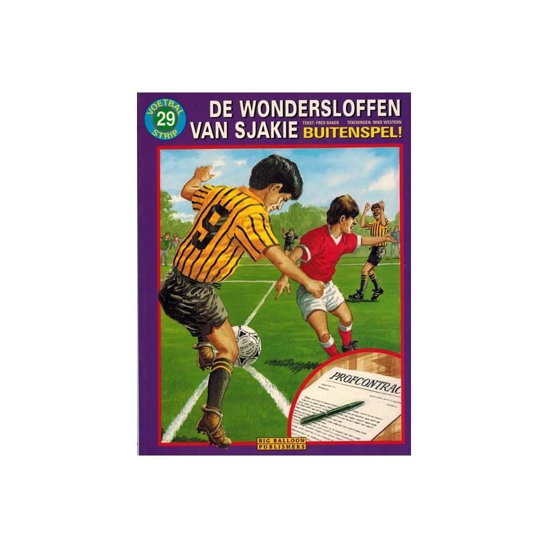 Wondersloffen van Sjakie 29 Buitenspel! herdruk