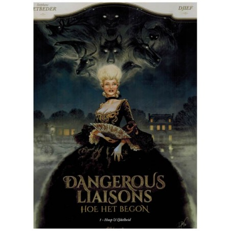 Dangerous liaisons HC 01 Hoop & ijdelheid