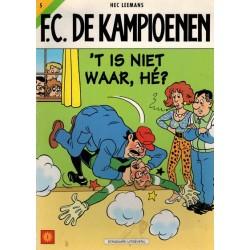 F.C. De Kampioenen 5 't Is niet waar, he? 1e druk 1998