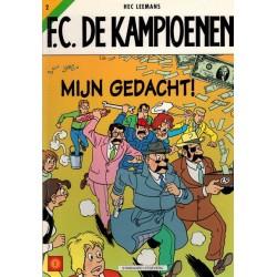 F.C. De Kampioenen 02 Mijn gedacht! 1e druk 1998