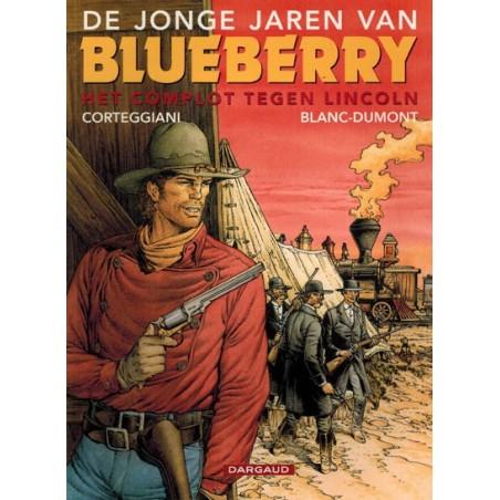 Blueberry Jonge jaren 13* Het complot tegen Lincoln 1e druk 2003