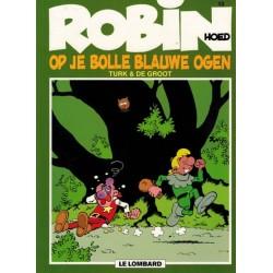 Robin Hoed  13 Op je bolle blauwe ogen herdruk nieuwe omslag