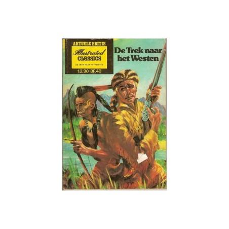 Illustrated Classics Aktuele Editie De trek naar het Westen
