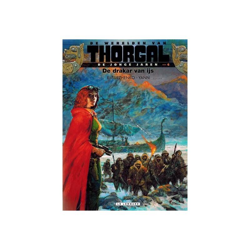 Thorgal  Werelden Jonge jaren 06 De drakar van ijs