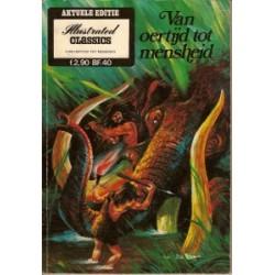 Illustrated Classics Aktuele Editie<br>Van oertijd tot mensheid