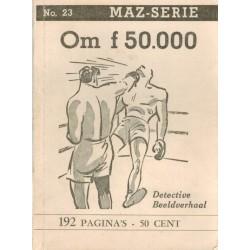 Dick Bos T-II 23 Om f 50.000 herdruk 1950