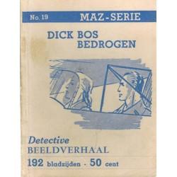 Dick Bos T-II 19 Dick Bos bedrogen herdruk 1949